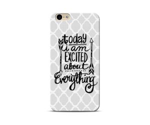 Excited About Everything Phone Case