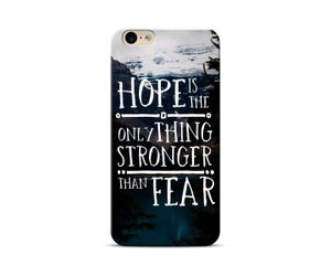 Hope Is The Stronger Than Fear Phone Case