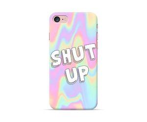 Shut Up Phone Case
