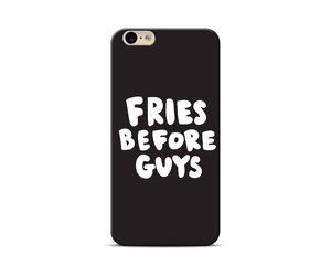 Fries Before Guys Phone Case