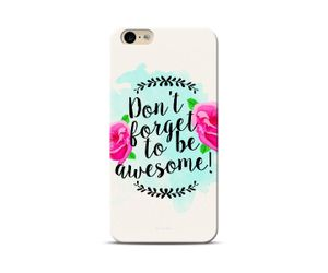 Don't Forget To Be Awesome Floral Phone Case