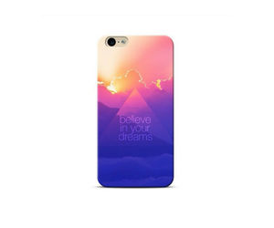 Believe in your Dreams Phone Case