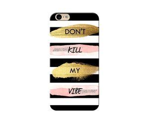Dont-Kill-My-Vibe Phone Case