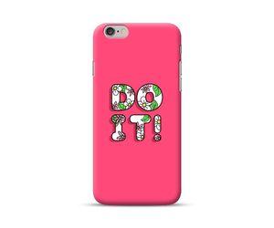Do It-PinkPhone Case