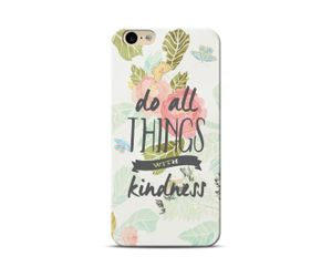 Quote-Kindness Phone Case