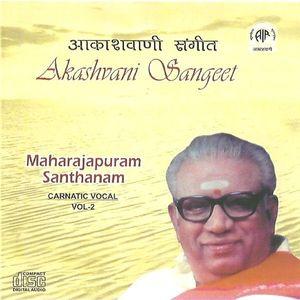 Maharajapuram Santhanam   Vol 2