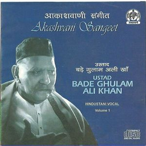 Bade Ghulam Ali Khan Vol 1