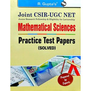Joint Csir-Ugc Net Mathematical Sciences Practice Test Papers Solved By Rph Editorial Board-(English)