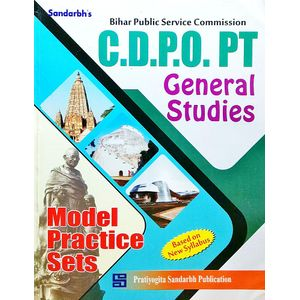 Bpsc Cdpo Pt General Studies Model Practice Sets By Editorial Team-(English)