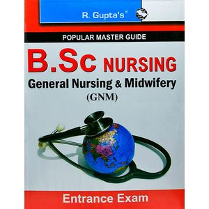 B.Sc Nursing General Nursing And Midwifery Gnm Entrance Exam Guide By Rph Editorial Board-(English)