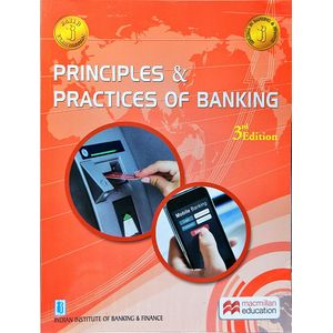 Principles And Practices Of Banking By Indian Institute Of Banking And Finance-(English)