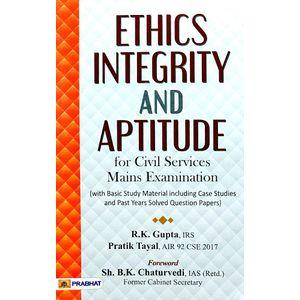 Ethics Integrity And Aptitude By R K Gupta, Pratik Tayal-(English)