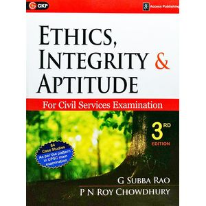 Ethics, Intergrity And Aptitude For Civil Services Examination By G Subba Rao, P N Roy Choudhary-(English)
