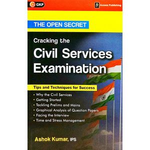 The Open Secret Cracking The Civil Services Examination By Ashok Kumar-(English)