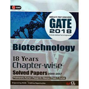 Gate 18 Years Chapter Wise Solved Papers Biotechnology (2000-2017) By Er Prabhanshu Kumar, Er Pawan Kr Maurya , Er Preeti T Kumar-(English)