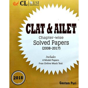 Clat & Ailet Chapter Wise Solved Papers 2008-2017 By Gautam Puri-(English)