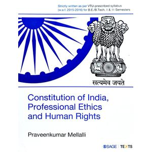 Constitution Of India, Professional Ethics And Human Rights By Praveenkumar Mellalli-(English)