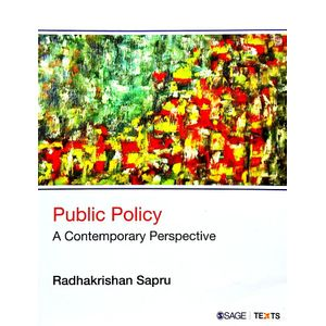 Public Policy A Contemporary Perspective By Radhakrishan Sapru-(English)