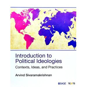 Introduction To Political Ideologies Contexts, Ideas, And Practices By Arvind Sivaramakrishnan-(English)