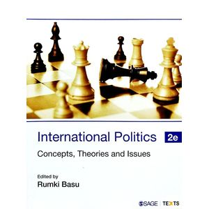International Politics Concepts, Theories And Issues By Rumki Basu-(English)