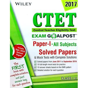 Ctet Exam Goalpost, Paper 1 All Subject Class 1 To 5 Solved Papers & Mock Tests With Complete Solutions By Editorial Team-(English)