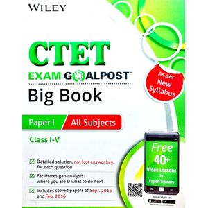 Wiley'S Ctet Exam Goalpost Big Book Paper 1 All Subjects Class 1 To 5 By Editorial Team-(English)