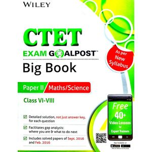 Wiley'S Ctet Exam Goalpost Big Book Paper 2 Maths / Science Class 6 To 8 By Editorial Team-(English)