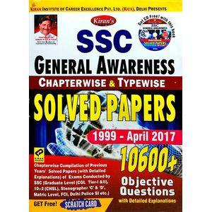Kiran Ssc General Awareness Chapterwise Solved Papers 10600 Objective Questions 1997-April 2017 By Editorial Team-(English)