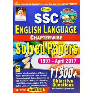 Kiran Ssc English Language Chapterwise Solved Papers 11300 Objective Questions 1997-April 2017 By Editorial Team-(English)