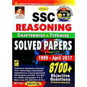 Kiran Ssc Reasoning Chapterwise & Typewise Solved Papers 8700 Objective Questions 1999-April 2017 By Editorial Team-(English)