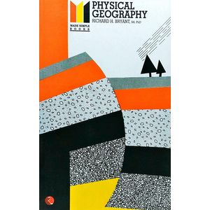 Physical Geography By Richard H Bryant-(English)
