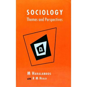 Sociology Themes And Perspectives By Michael Haralambos And R M Heald-(English)