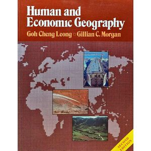Human & Economic Geography By Goh Cheng Leong, Gillian C Morgan-(English)