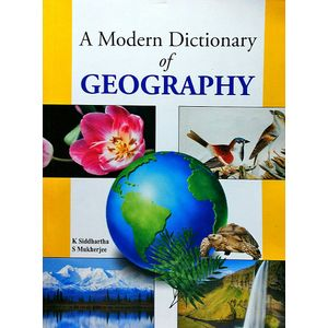 A Modern Dictionary Of Geography By K Siddhartha, S Mukherjee-(English)