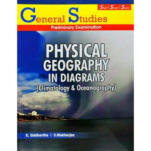 Physical Geography In Diagrams Climatology And Geomorphology By K Siddhartha, S Mukherjee-(English)