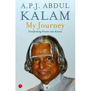 My Journey Transforming Dreams Into Actions By A P J Abdul Kalam-(English)