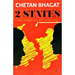 2 States The Story Of My Marriage By Chetan Bhagat-(English)