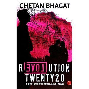 Revolution Twenty 20 Love Corruption Ambition By Chetan Bhagat-(English)