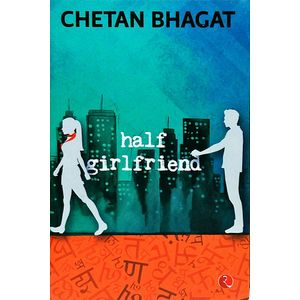 Half Girlfriend By Chetan Bhagat-(English)