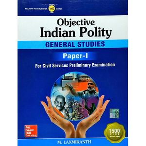 Objective Indian Polity General Studies Paper 1 By M Laxmikanth-(English)