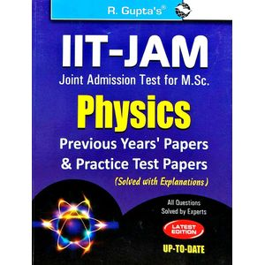 Iit-Jam M.Sc. Physics Previous Papers & Practice Test Papers Solved By Rph Editorial Board-(English)