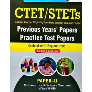 Ctet/Stets Previous Years' Papers & Practice Test Papers 2 Mathematics & Science Teachers Class 6 To 8 By R Gupta Experts-(English)