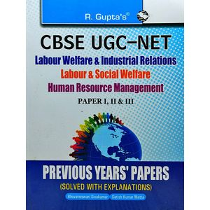 Cbse-Ugc-Net Labour Welfare And Industrial Relations/Labour And Social Welfare/Human Resource Mgt. Paper 1,2,3 Previous Years Papers Solved By Bhuvaneswari Sivakumar And Satish Kumar Matta-(English)