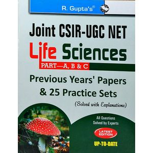 Joint Csir/Ugc/Net Life Sciences Part A B & C Previous Years Papers 25 Practice Sets By R Gupta Experts-(English)