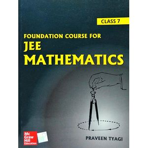 Foundation Course For Jee Mathematics Class 7 By Praveen Tyagi-(English)
