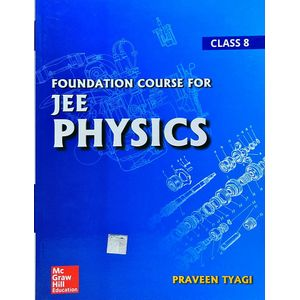 Foundation Course For Jee Physics Class 8 By Praveen Tyagi-(English)