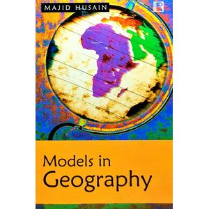 Models In Geography By Majid Husain-(English)