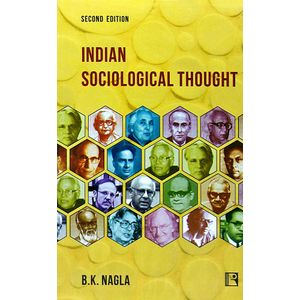 Indian Sociological Thought By B K Nagla-(English)