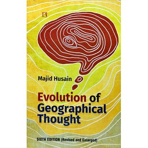 Evolution Of Geographical Thought By Majid Husain-(English)