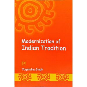 Modernization Of Indian Tradition By Yogender Singh-(English)